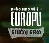 """Film """"Kako smo ušli u Europu-slučaj SexA"""""""